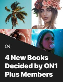 4 New Books Decided by ON1 Plus Members