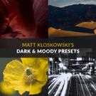 Matt Kloskowski's Dark & Moody Presets