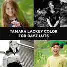 Tamara Lackey Color for Dayz LUTs