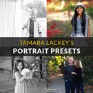 Tamara Lackey's Portrait Presets